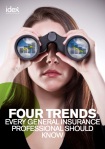 Guide for IDEX: Four trends every general insurance professional should know
